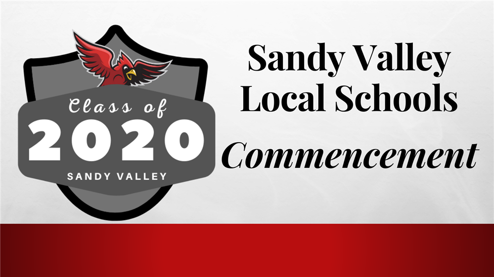 Sandy Valley Class of 2020 Virtual Commencement