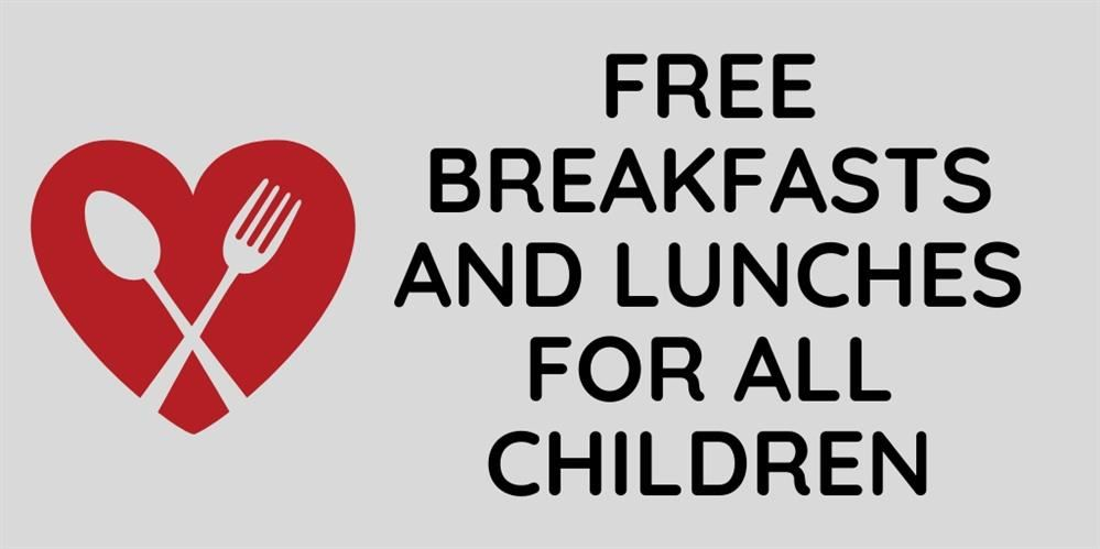 Free Breakfasts and Lunches for ALL CHILDREN ages 0-18