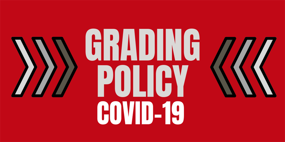 Grading Policy for the 4th Quarter/Nine Weeks